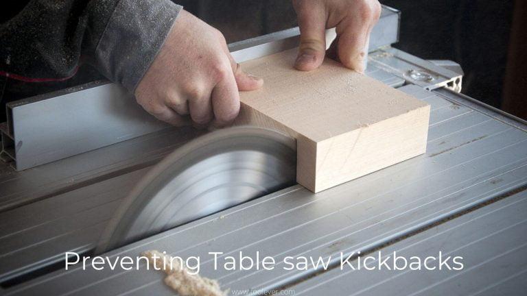 preventing table saw kickbacks
