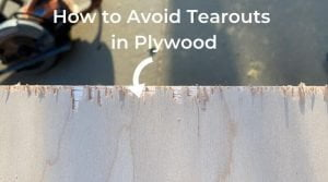 preventing tearout on plywood