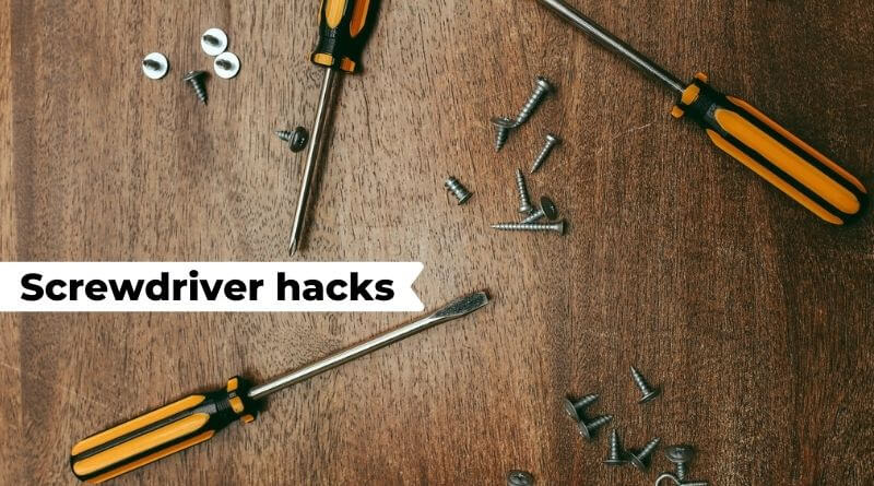 screwdriver hacks