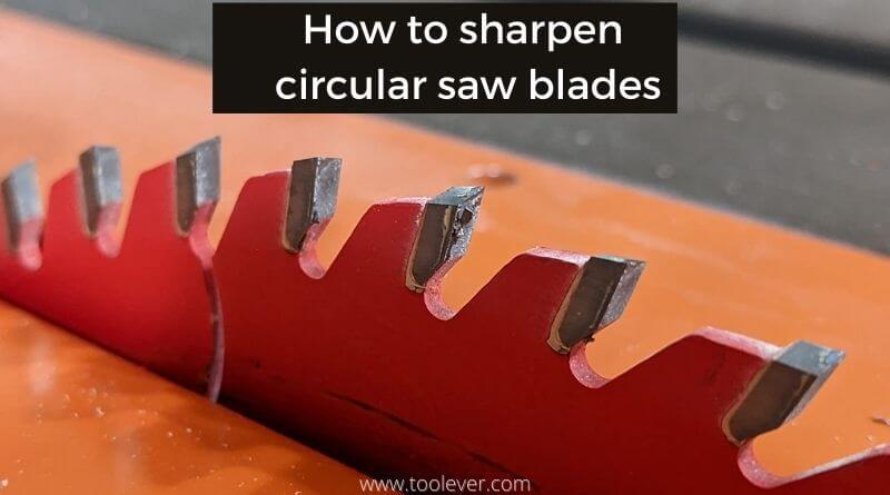 sharpening circular saw blade teeth
