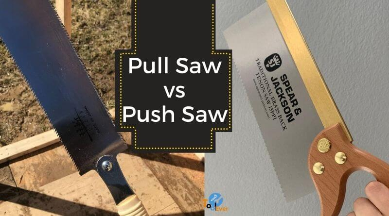 push saw vs pull saw