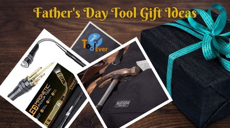 best tool gift for dad on father's day